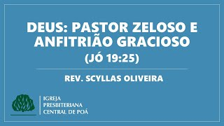 Culto 14.06.20 - Deus: Pastor Zeloso e Anfitrião Gracioso