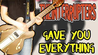Gambar cover The Interrupters - Gave You Everything Guitar Cover