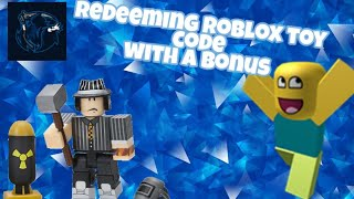 Redeeming roblox toy code With a bonus code on it #RobloxToys