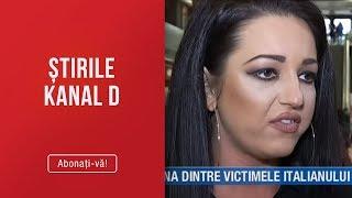 Stirile Kanal D (07.02.2019) - Una dintre victimele italianului rupe tacerea! Editie COMPL ...