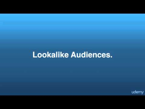 Lecture 19: Introduction To Lookalike Audiences-FU courses