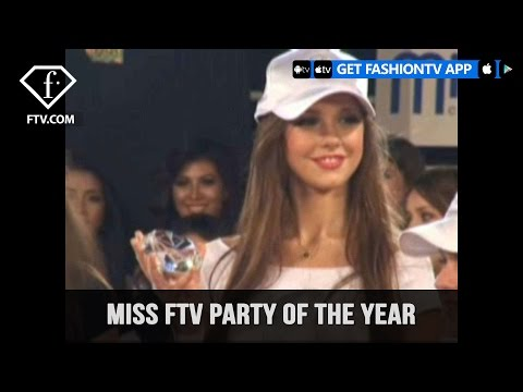 Miss FTV party of the Year  FashionTV