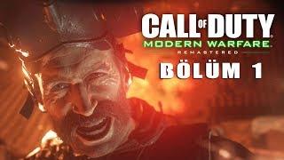 SAVAŞ ASLA DEĞİŞMEZ !   Call of Duty 4 Modern Warfare Remastered Türkçe Bölüm 1