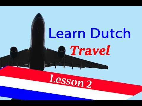 Learn Dutch ( Lesson 2 ) Travelling In Dutch Language