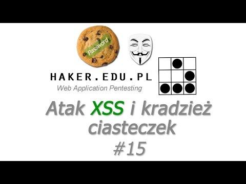 #15 Atak XSS i kradzież cookies, czyli session hijacking w praktyce