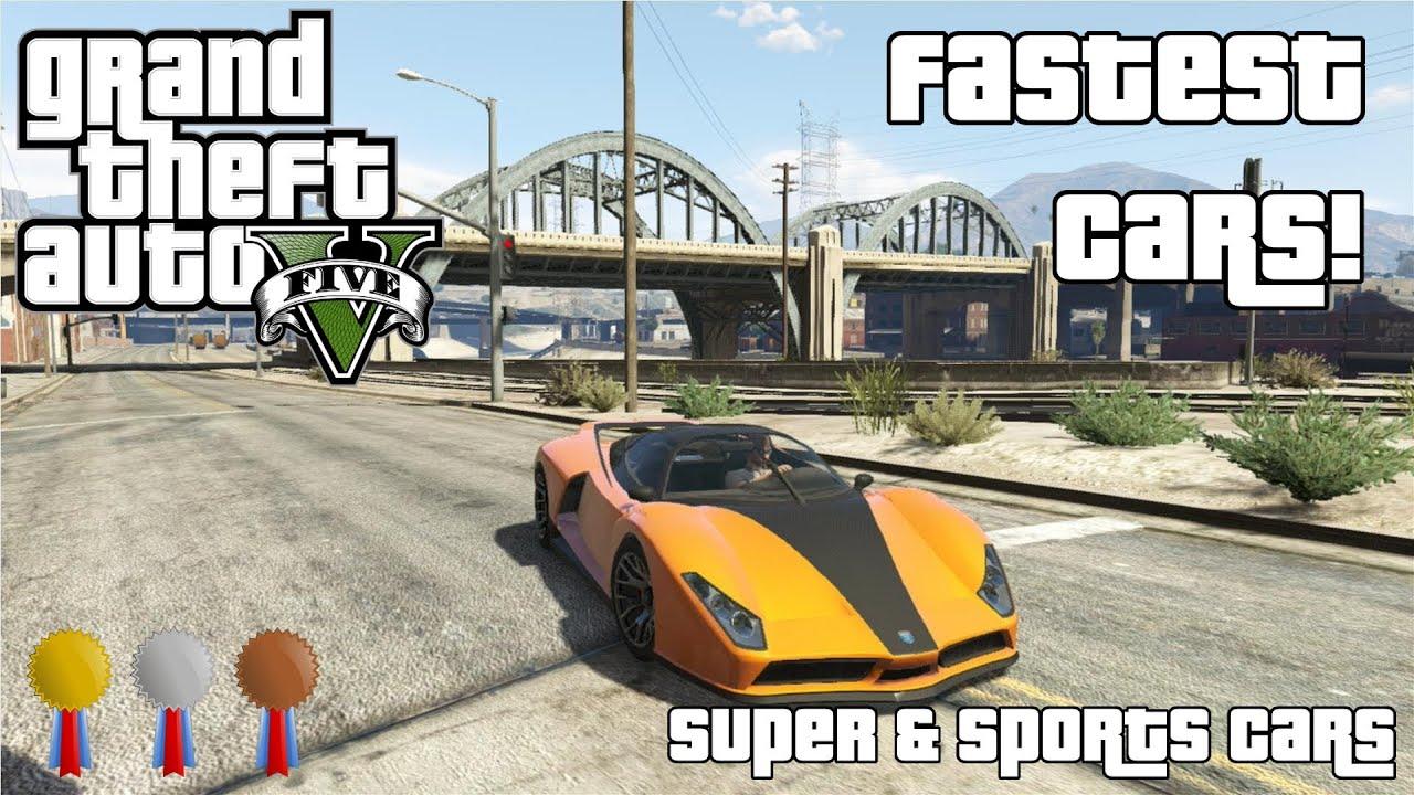 The Fastest Cars In GTA V - Super & Sports Cars (2014) - YouTube