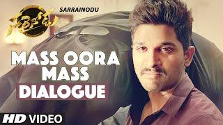 Mass Oora Mass Dialogue || Sarrainodu Dialogues ||