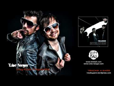 Tube & Berger. Песня Long Roads (Original Mix) - Tube & Berger Ft. Meggy скачать mp3 и слушать онлайн