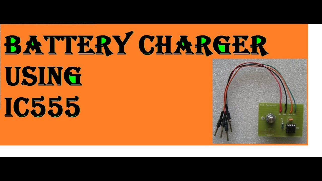 Battery Charger Using Ic555 Youtube 555 On 24v Circuit