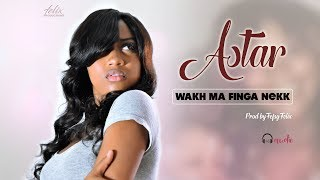 Astar - Wakh Ma Finga Nekk (Official Lyrics Video)