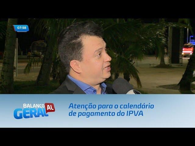 Atenção para o calendário de pagamento do IPVA