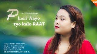 Download Feri Aayo Tyo Kalo Raat - Lina Bishwakarma (Cover)