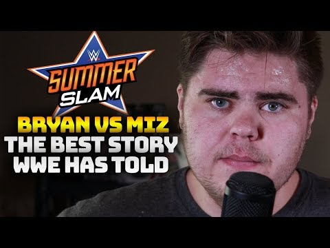 Daniel Bryan vs The Miz at WWE Summerslam 2018 is the best story WWE has told in 10 years.