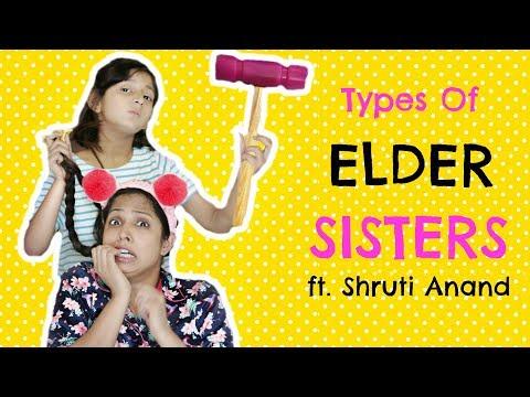 Types of ELDER SISTERS ft. Shruti Arjun Anand ... #MyMissAnand #Fun #Kids