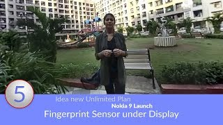 Daily Tech Updates: Nokia 9 Launch, Fingerprint Sensor under Display, Idea new Unlimited Plan