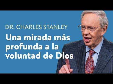 Una mirada más profunda a la voluntad de Dios – Dr. Charles Stanley