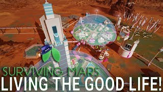 BEST HOUSING ON MARS! - Surviving Mars Green Planet DLC Gameplay - Part 15 - Let's Play