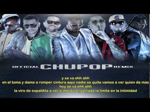 CHUPOP (REMIX - LETRA) - Zion & Lenox Ft Ñengo Flow, J Alvarez, LuiG 21 Plus, Ñejo & Franco