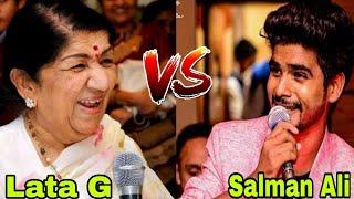Salman Ali VS Lata Mangeshkar G || सुरों का महा मुकाबला सलमान अली VS लता मंगेशकर जी ||