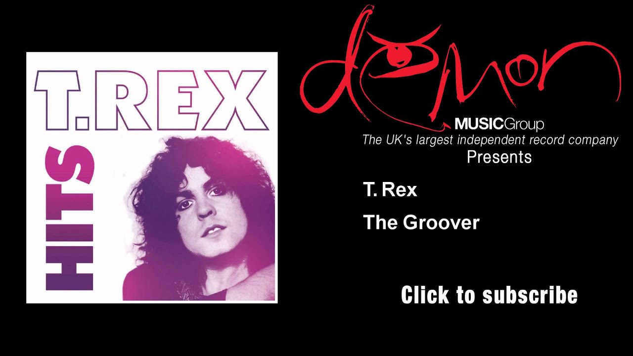 t-rex-the-groover-demonmusicgroup