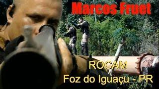 Soldado Fruet - ROCAM / Foz do Iguaçu, PR.