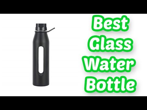 10 BEST GLASS WATER BOTTLES 2020 | TOP 10 LIST