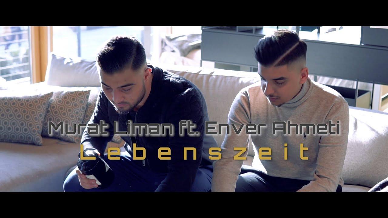 Murat Liman ft. Enver Ahmeti - Lebenszeit (Official Video)