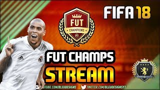 FIFA 18 | FUT CHAMPIONS WEEKEND LEAGUE LIVE STREAM | 18-4