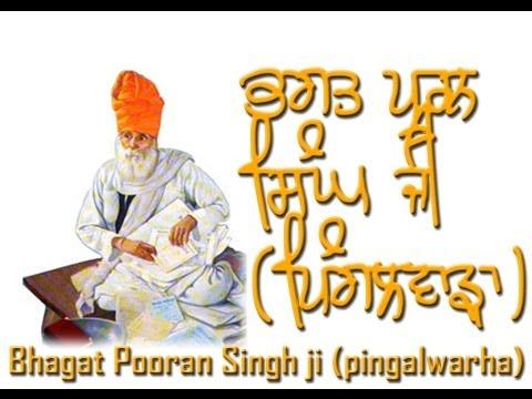 Pooran Purakh (A tribute to Bhagat Pooran Singh Ji - Pingalwarha)