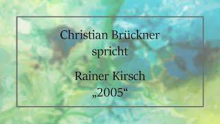 """Rainer Kirsch – """"2005"""""""