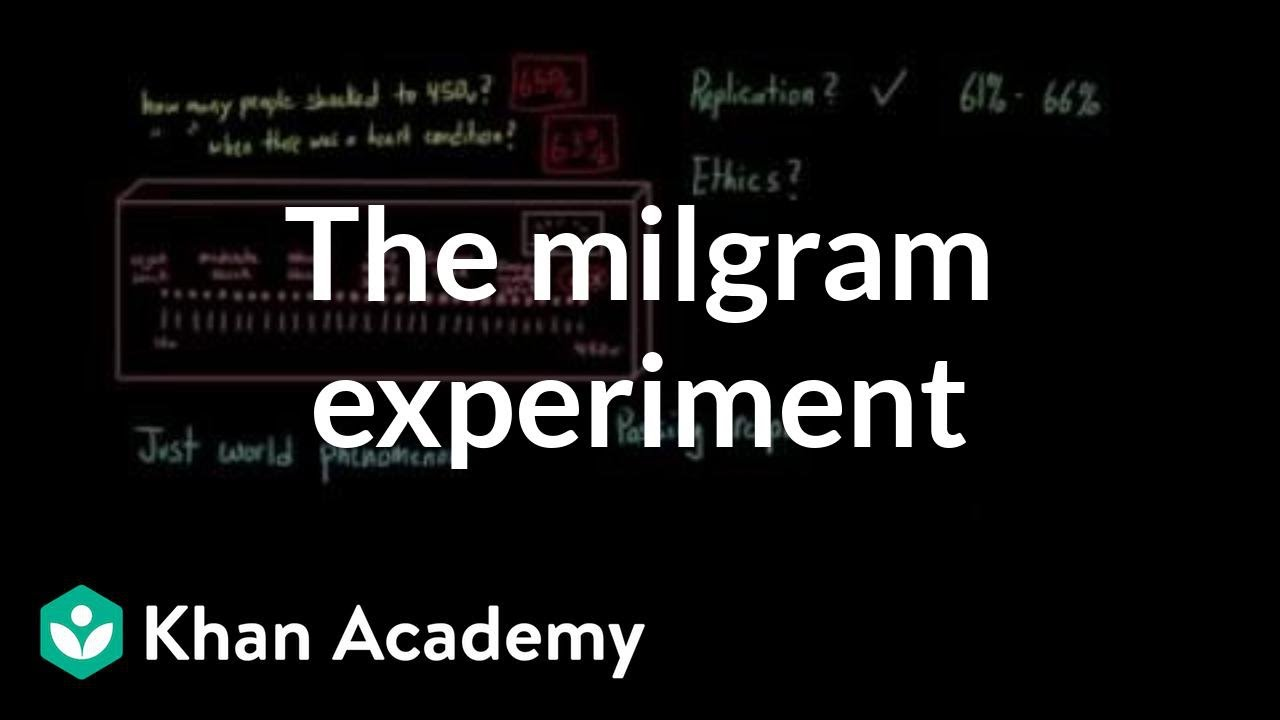 What can we learn from the Milgram experiment (video) | Khan