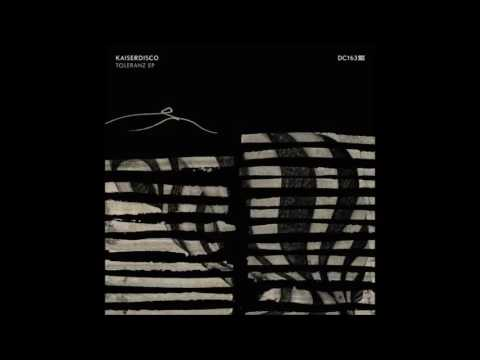Download Kaiserdisco - Toleranz (Original Mix) - Drumcode