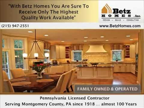 Remodeling Contractors Montgomery County, PA | Betz Homes-215-947-2551