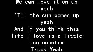 Download Truck Yeah official lyrics- Tim McGraw MP3 song and Music Video