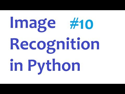Image Recognition and Python Part 10
