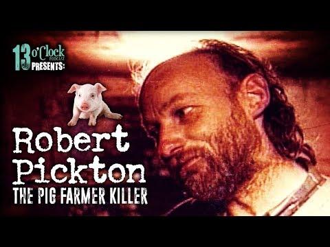"""Episode 140 - Robert """"Willy"""" Pickton, The Pig Farmer Killer"""