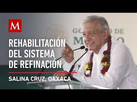 amlo-supervisa-la-rehabilitación-del-sistema-nacional-de-refinación-en-oaxaca