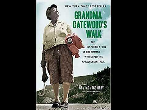 Honest Book Review of GRANDMA GATEWOOD S WALK THE INSPIRING STORY OF TH by BEN MONTGOMERY