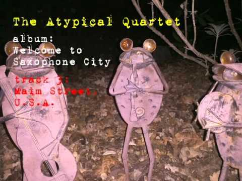 The Atypical Quartet: Welcome to Saxophone City (creative commons/attribution music for reuse)