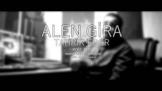 Alen Gira - Tahrik Eder   (Lyrics Video)