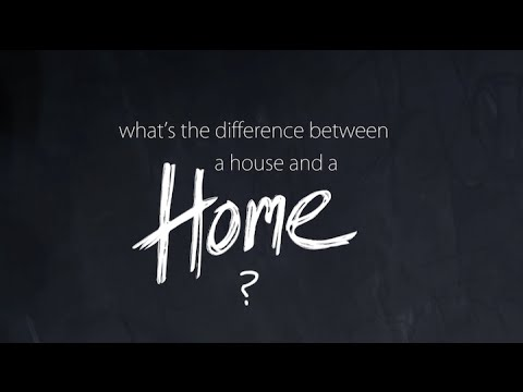Whats The Difference Between A House And A Home Youtube
