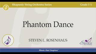 Phantom Dance - Steven L  Rosenhaus