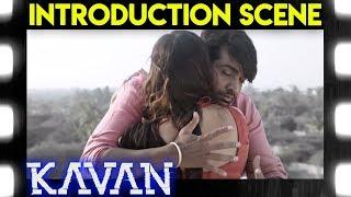 Kavan - Introduction Scene | Vijay Sethupathi | T. Rajendar | Madonna Sebastian