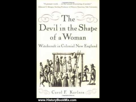 the description of female persecutions in colonial america in the devil in the shape of a woman