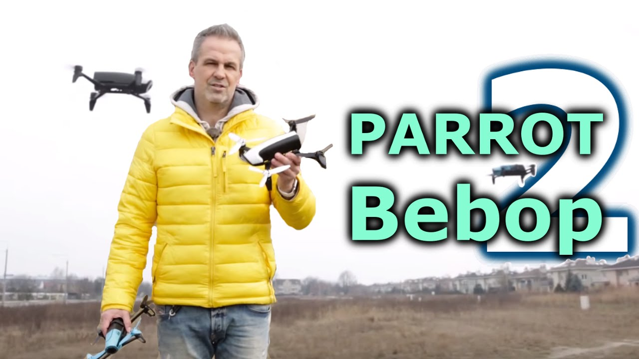 Parrot Bebop 2 - Idealny dron dla amatorów? - TEST - Twardy Reset