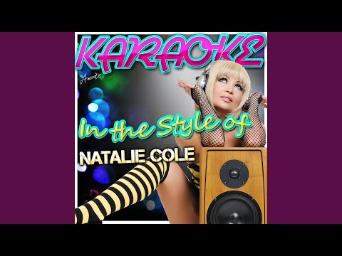 A Smile Like Yours (In the Style of Natalie Cole) (Karaoke Version)