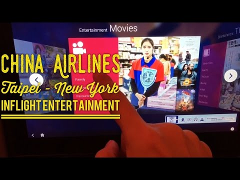 China Airlines: Taipei to New York Inflight Entertainment and Service Economy Review