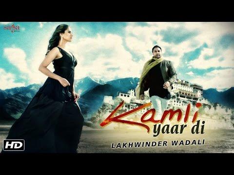 Lakhwinder Wadali - Kamli Yaar Di (Full...