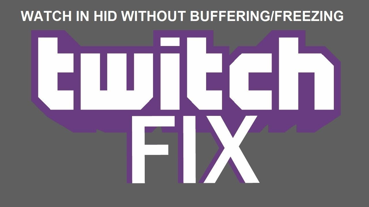 Twitch Buffering/Freezing PROBLEM [SOLVED] FEBRUARY 2018 - YouTube