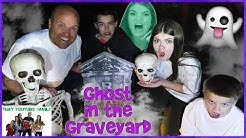 GHOST IN THE GRAVEYARD GAME / That YouTub3 Family I Family Channel